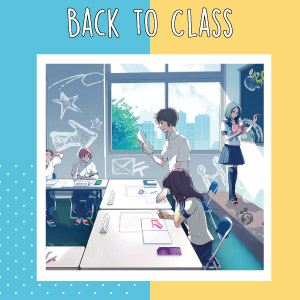 Back to Class!
